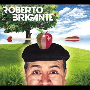 Roberto Brigante - Cantautore & singenden Plättlileger